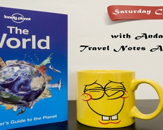 Saturday Chat with Anda from Travel Notes And Beyond