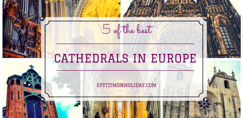 5 of the best cathedrals in Europe